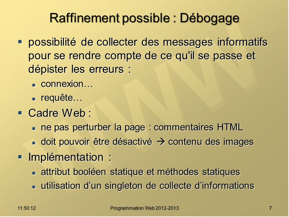 Raffinement possible : Débogage