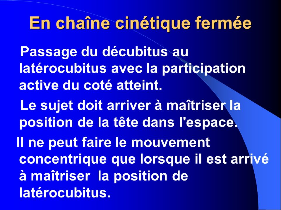 En chaîne cinétique fermée