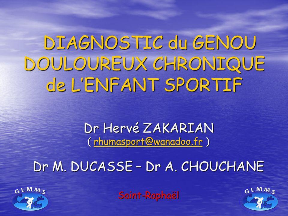 DIAGNOSTIC du GENOU DOULOUREUX CHRONIQUE de L'ENFANT SPORTIF