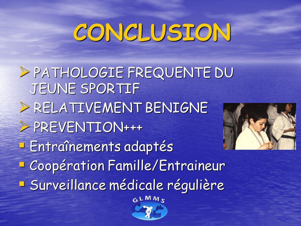 CONCLUSION PATHOLOGIE FREQUENTE DU JEUNE SPORTIF RELATIVEMENT BENIGNE