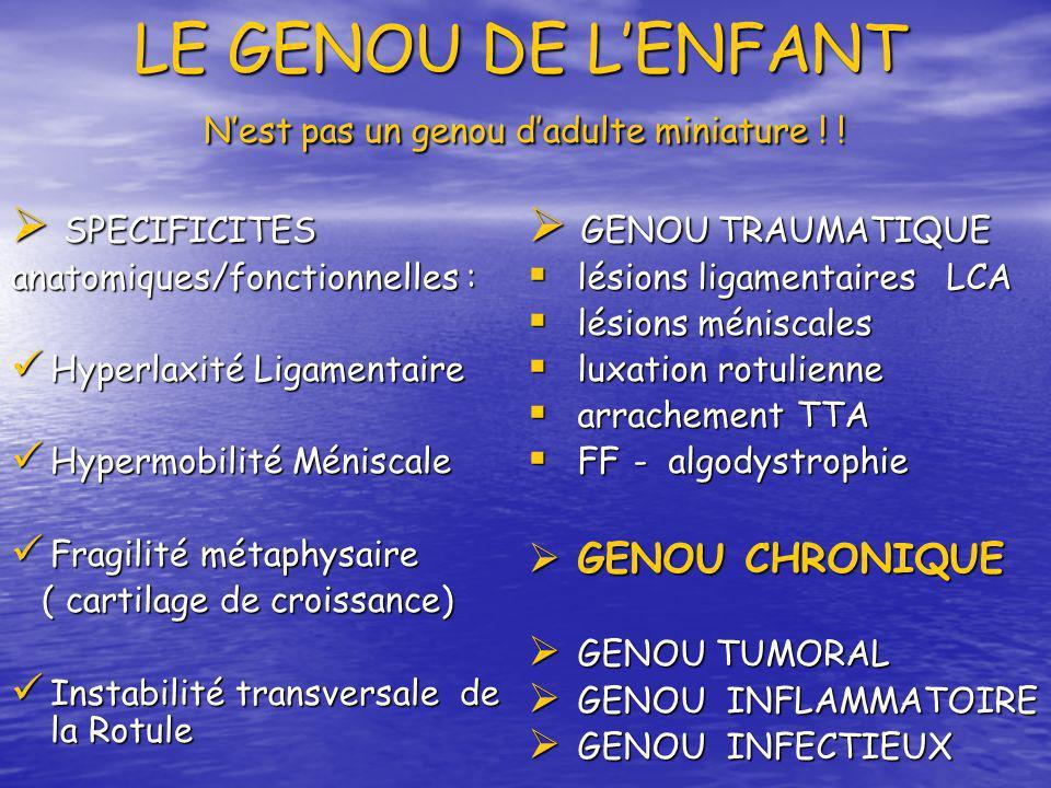 LE GENOU DE L'ENFANT N'est pas un genou d'adulte miniature ! !
