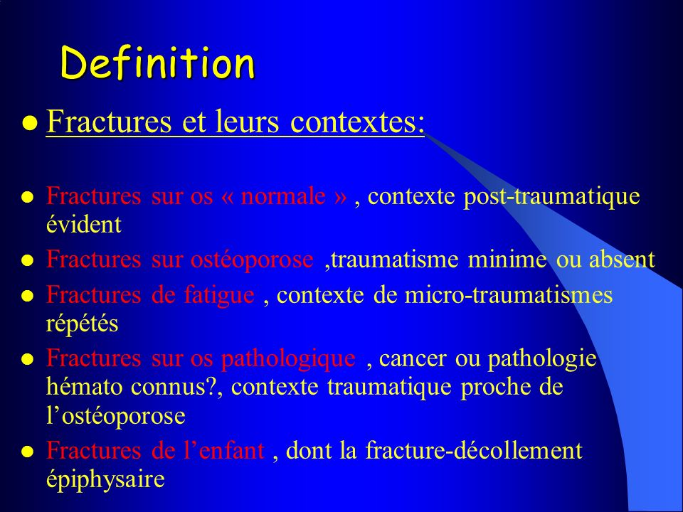 Definition Fractures et leurs contextes: