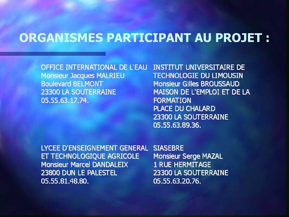 ORGANISMES PARTICIPANT AU PROJET :