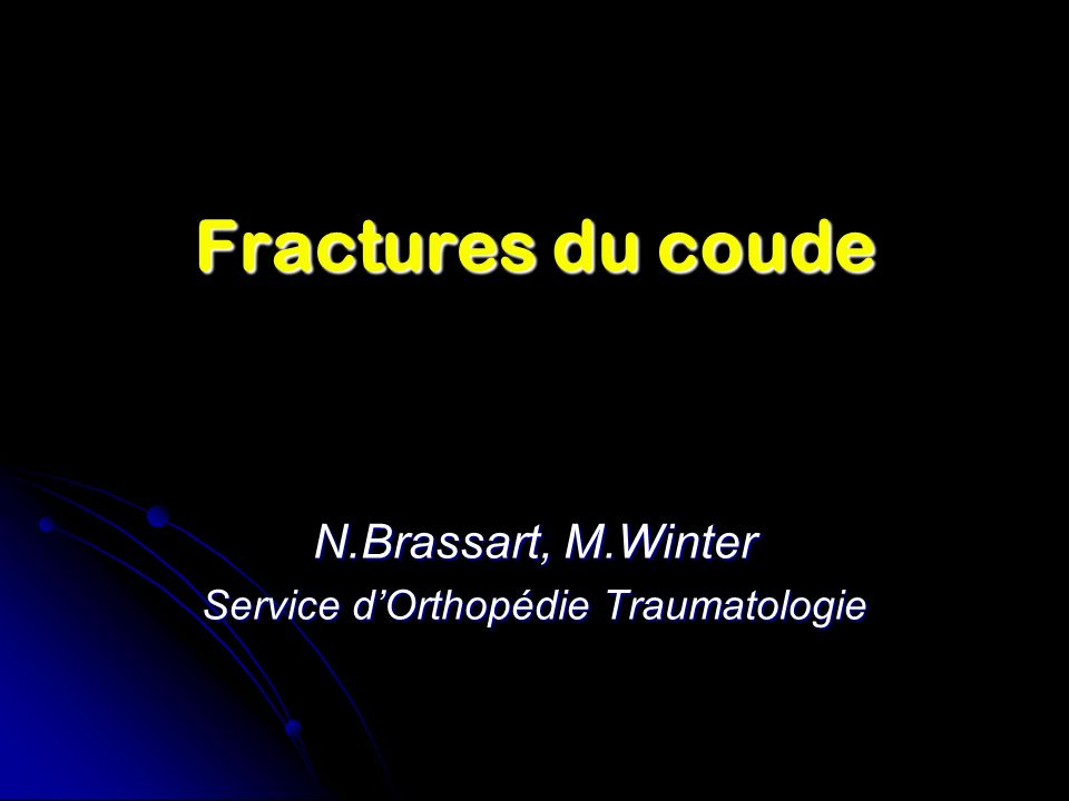 N.Brassart, M.Winter Service d'Orthopédie Traumatologie