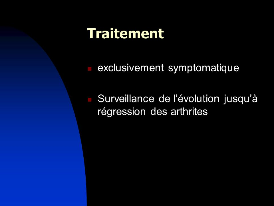 Traitement exclusivement symptomatique