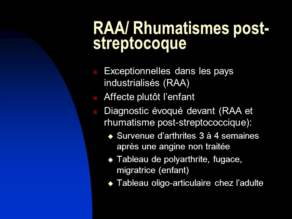 RAA/ Rhumatismes post-streptocoque