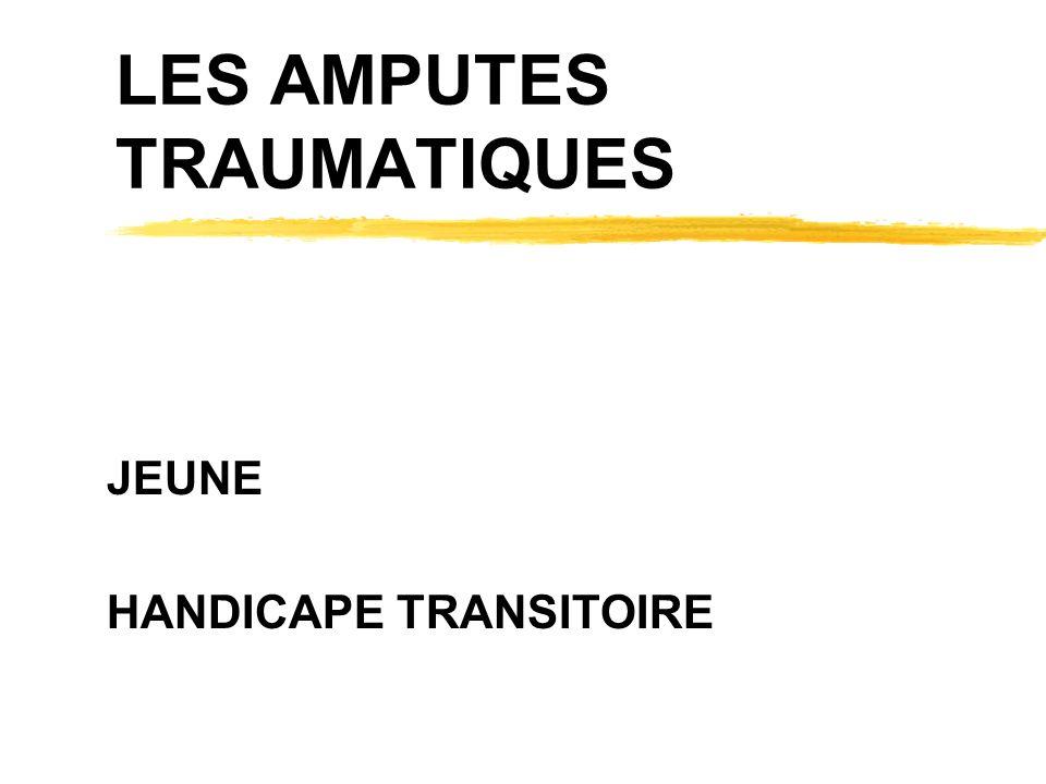 LES AMPUTES TRAUMATIQUES