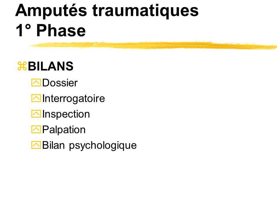 Amputés traumatiques 1° Phase