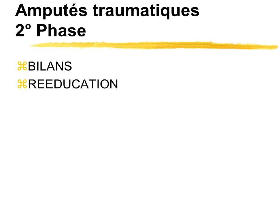 Amputés traumatiques 2° Phase