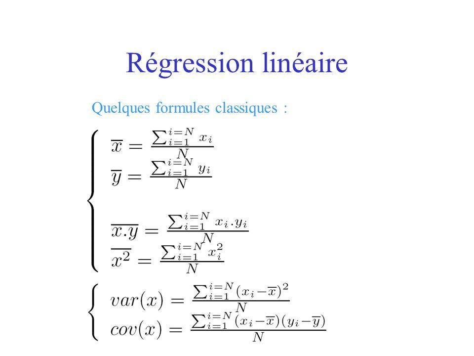 Régression linéaire Quelques formules classiques :