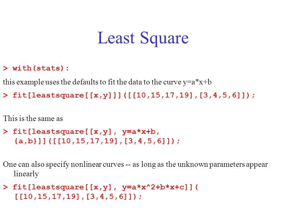 Least Square > with(stats):