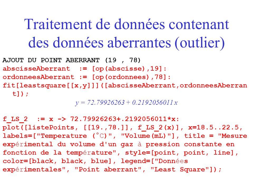 Traitement de données contenant des données aberrantes (outlier)