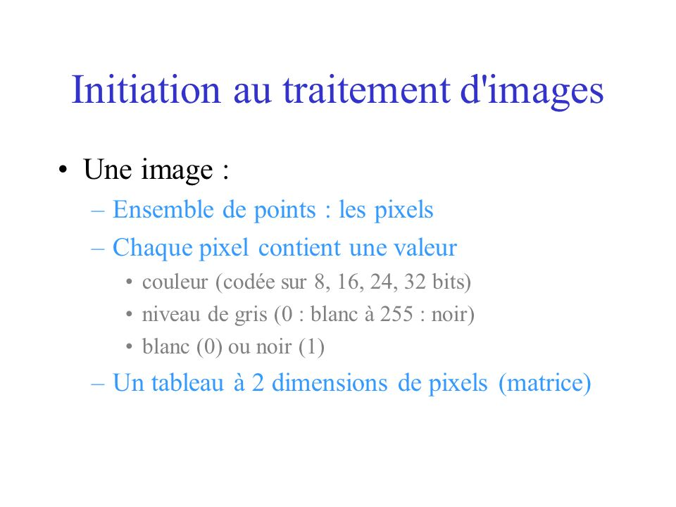 Initiation au traitement d images
