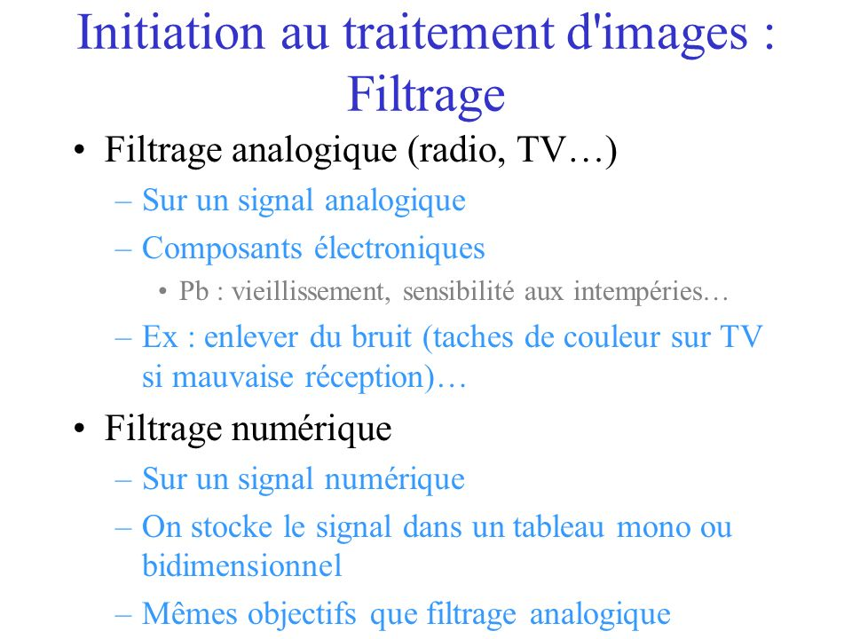 Initiation au traitement d images : Filtrage