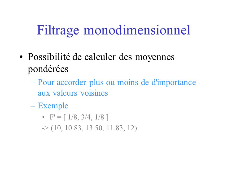 Filtrage monodimensionnel