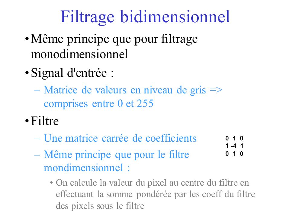 Filtrage bidimensionnel
