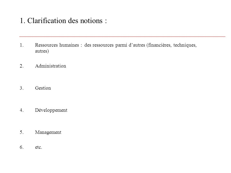 1. Clarification des notions :