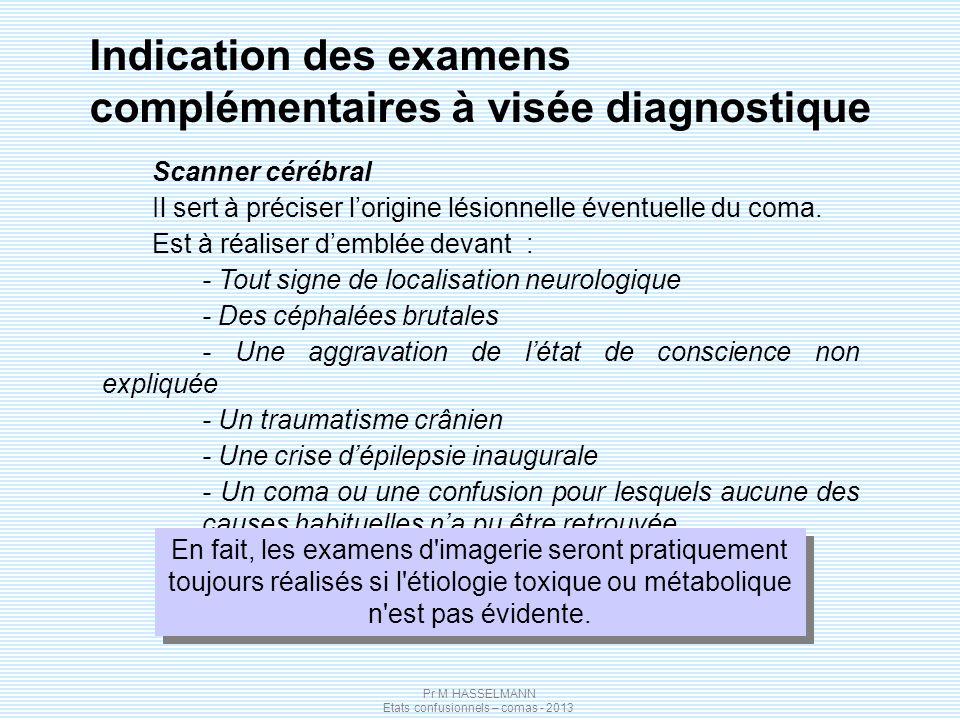 Indication des examens complémentaires à visée diagnostique