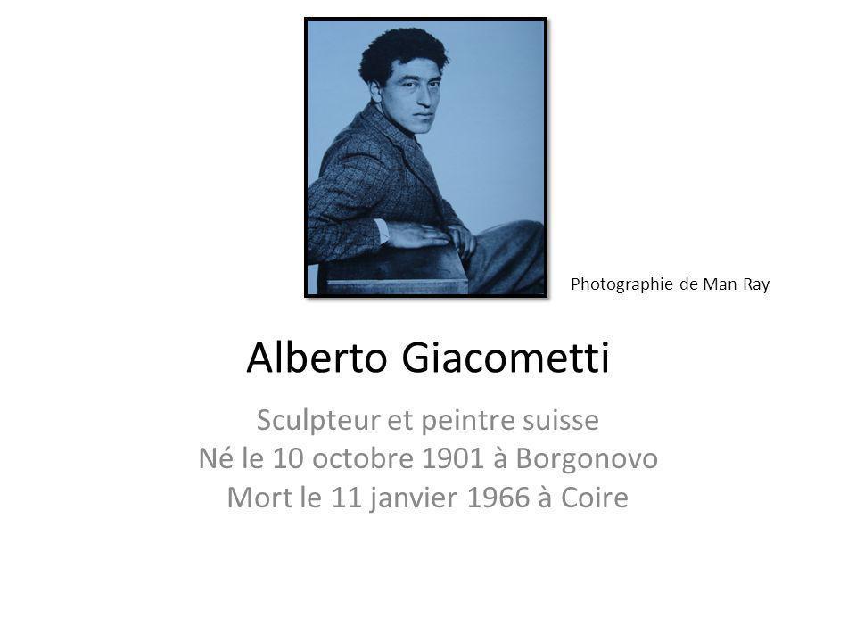 Alberto Giacometti Sculpteur et peintre suisse
