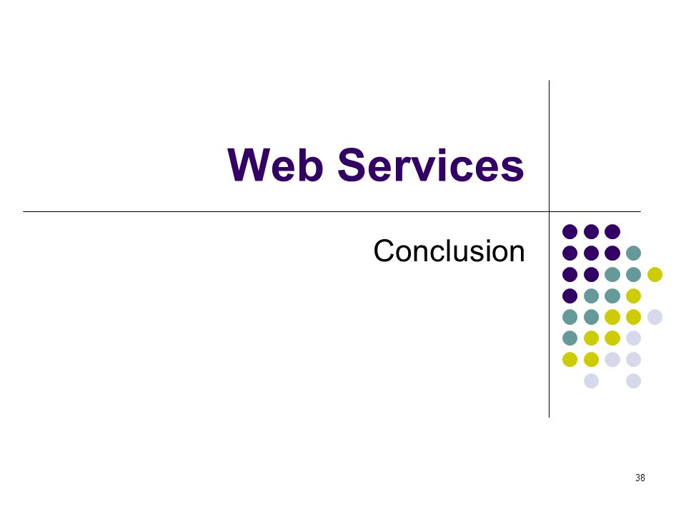 Web Services Conclusion