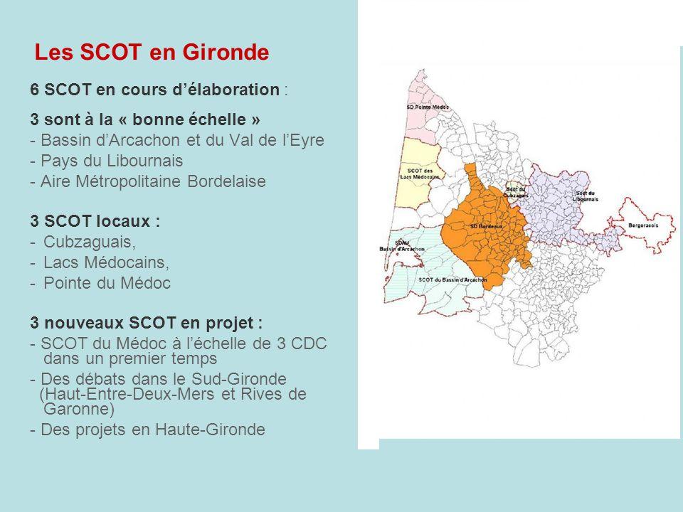 Les SCOT en Gironde 6 SCOT en cours d'élaboration :