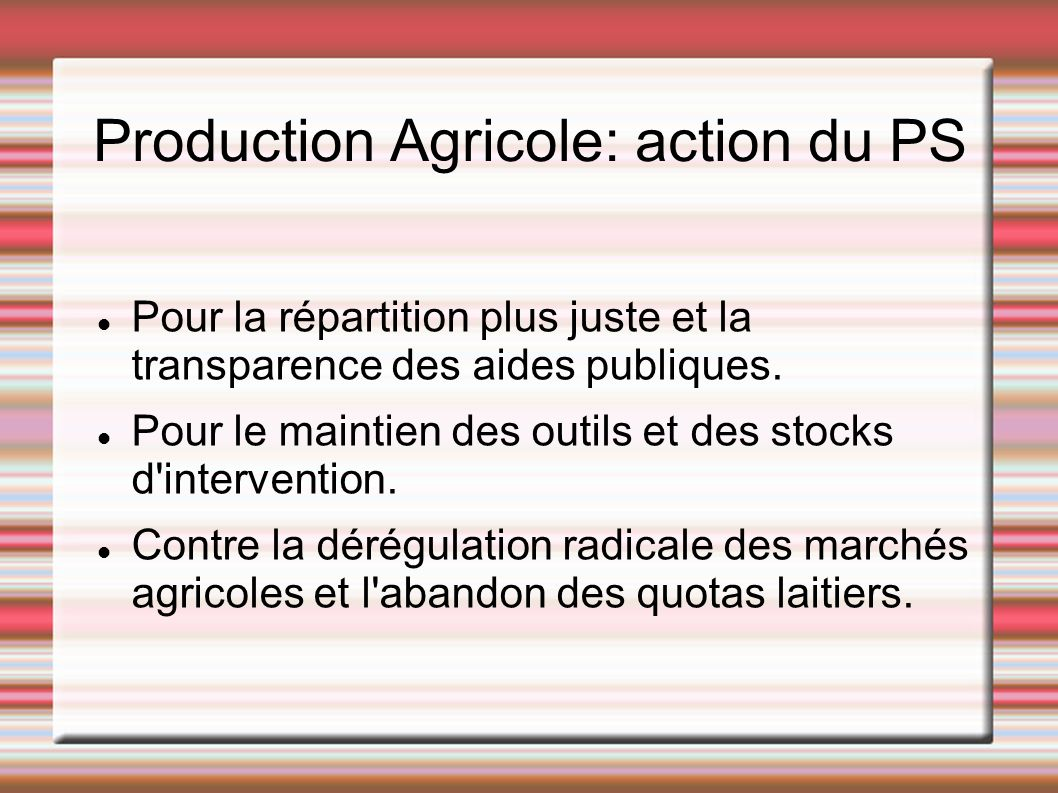 Production Agricole: action du PS
