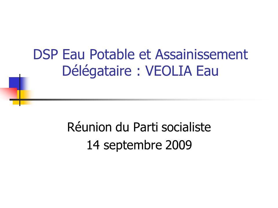 DSP Eau Potable et Assainissement Délégataire : VEOLIA Eau