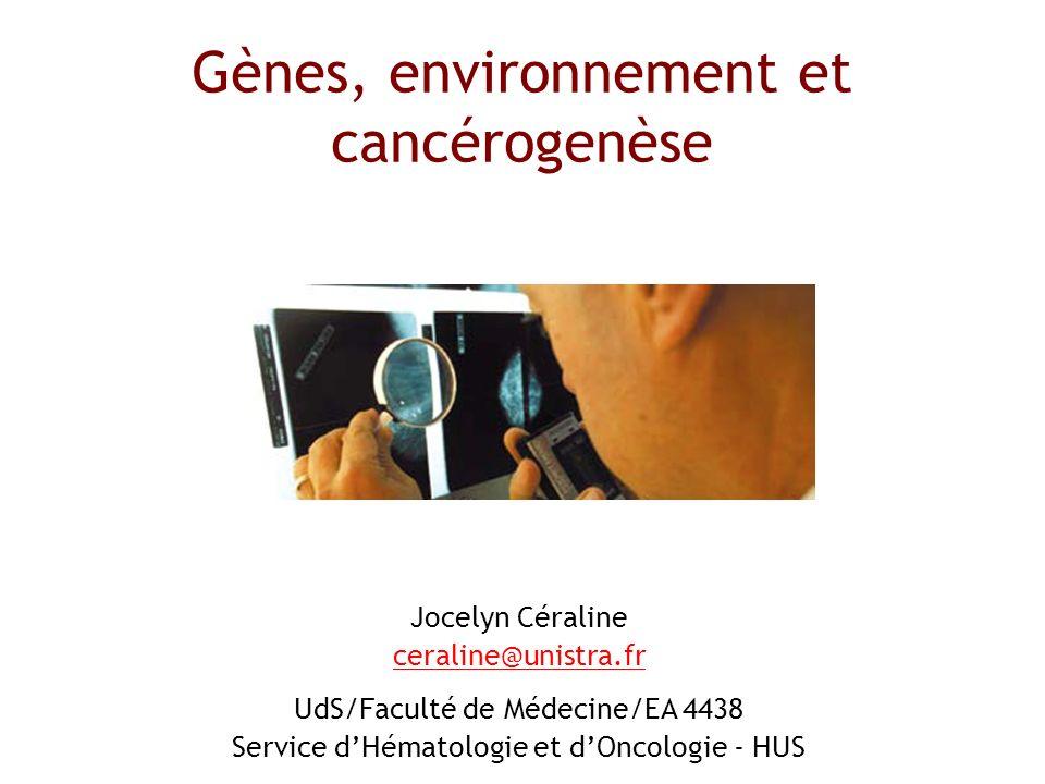 Gènes, environnement et cancérogenèse