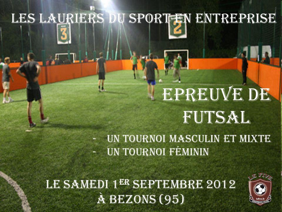 Epreuve de FUTSAL Les Lauriers du Sport en Entreprise