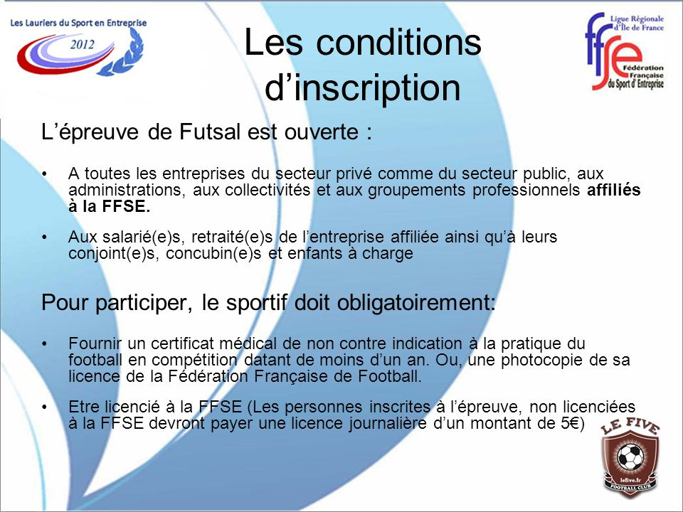 Les conditions d'inscription
