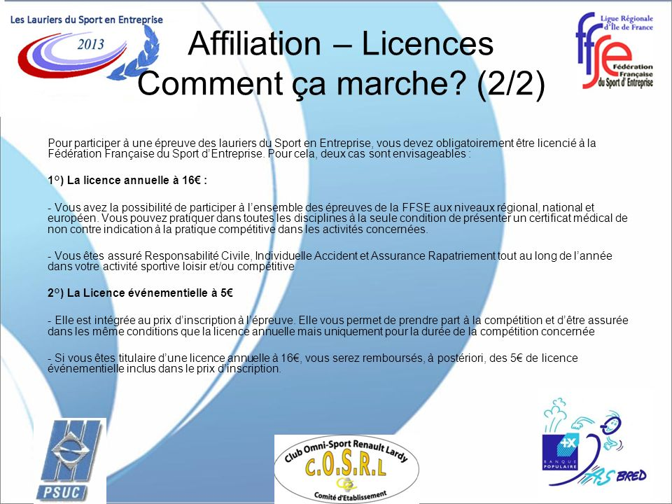 Affiliation – Licences Comment ça marche (2/2)