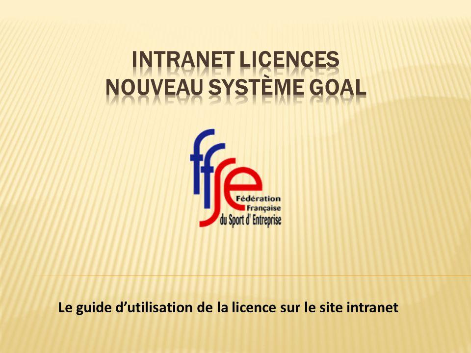 Intranet Licences Nouveau système goal