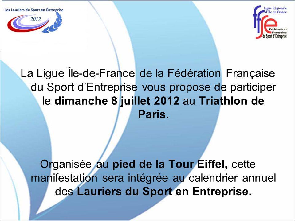 La Ligue Île-de-France de la Fédération Française du Sport d'Entreprise vous propose de participer le dimanche 8 juillet 2012 au Triathlon de Paris.