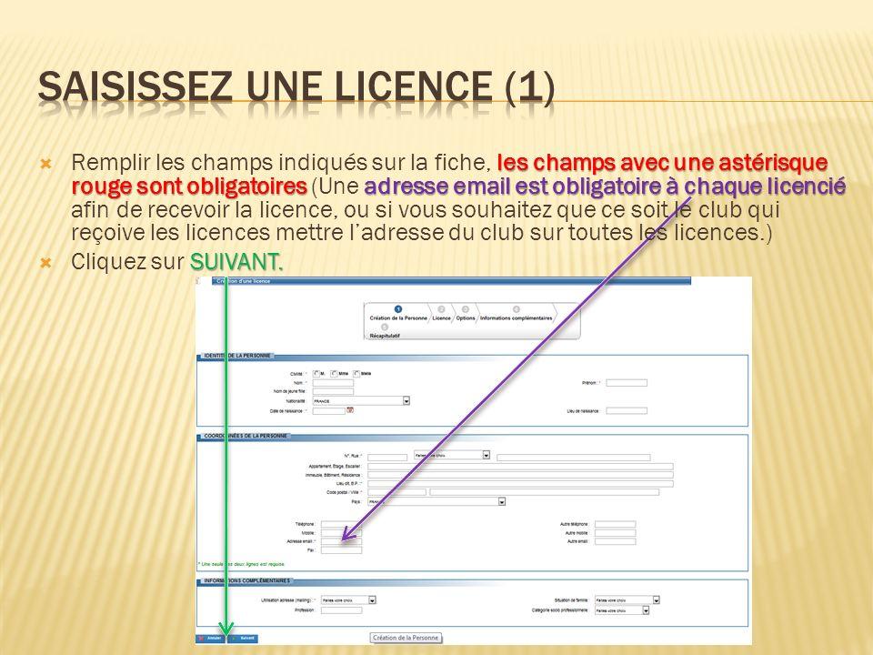 Saisissez une licence (1)