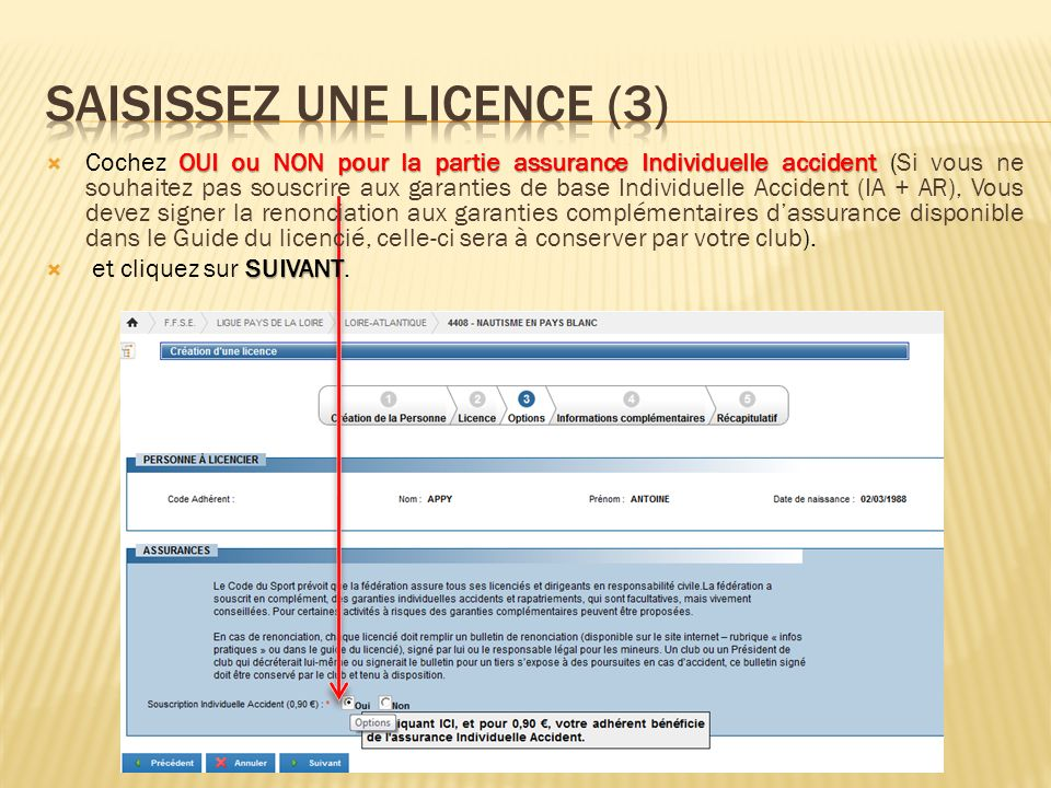 Saisissez une licence (3)