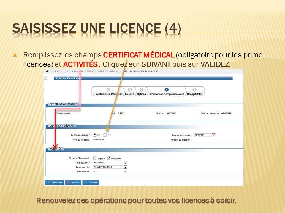 Saisissez une licence (4)