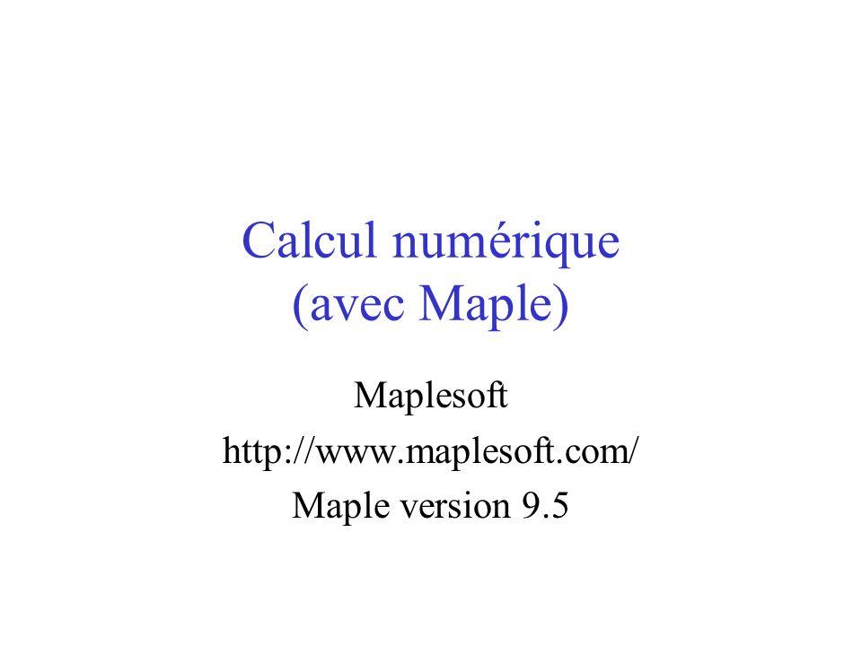 Calcul numérique (avec Maple)