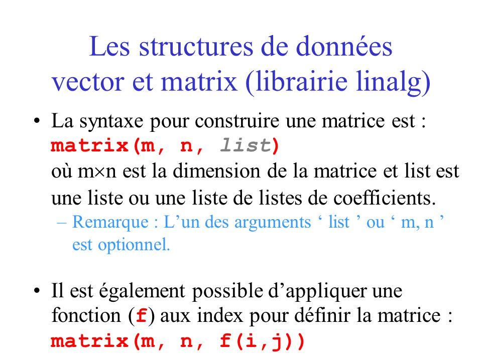 Les structures de données vector et matrix (librairie linalg)