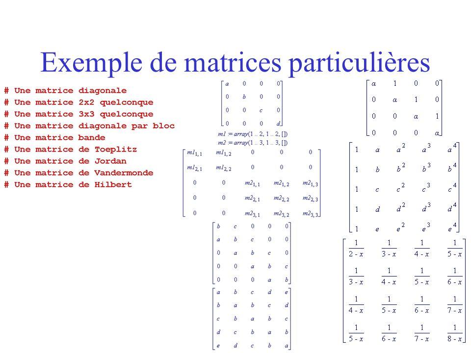 Exemple de matrices particulières