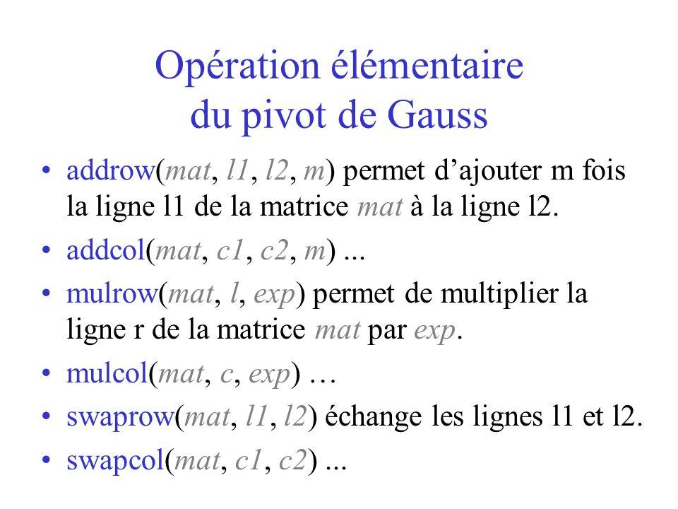 Opération élémentaire du pivot de Gauss