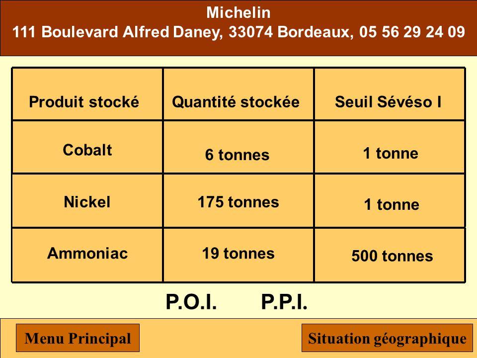Michelin111 Boulevard Alfred Daney, 33074 Bordeaux, 05 56 29 24 09. Nickel. 175 tonnes. Produit stocké.