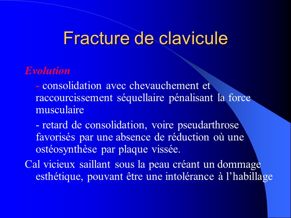 Fracture de clavicule Evolution
