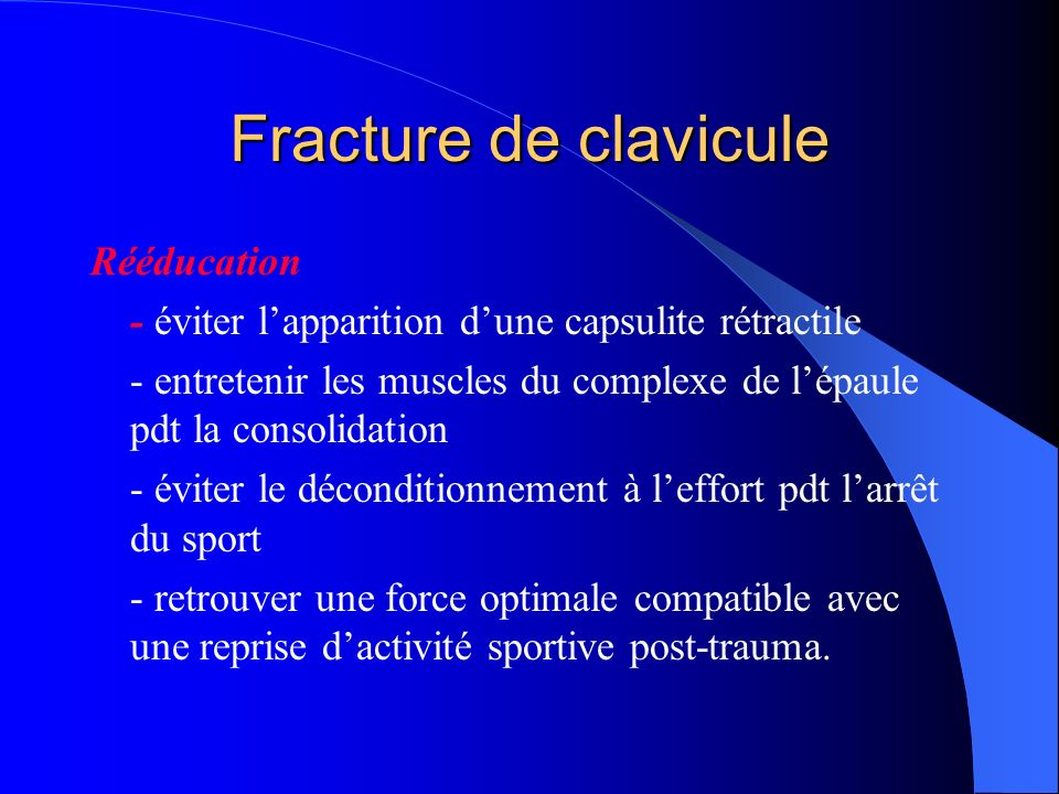 Fracture de clavicule Rééducation