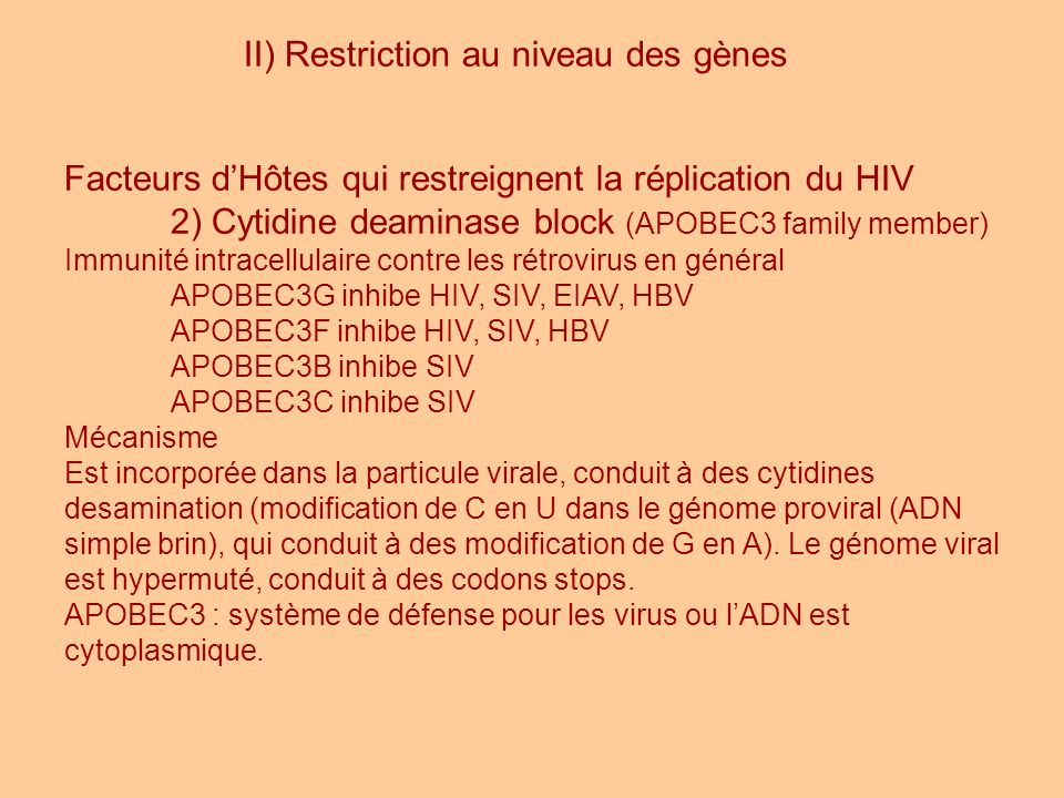 II) Restriction au niveau des gènes