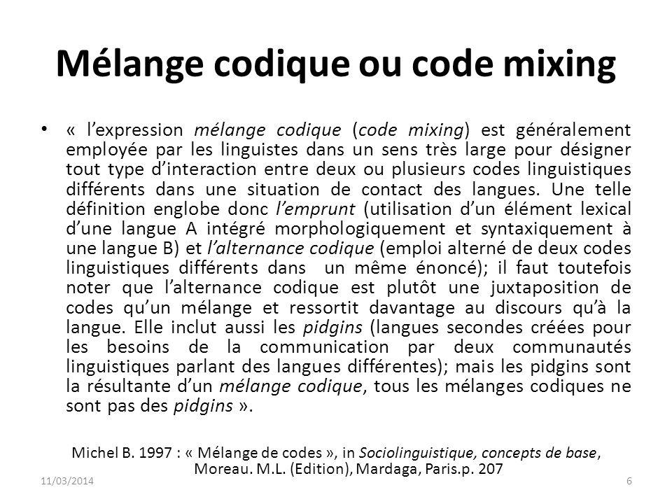 Mélange codique ou code mixing