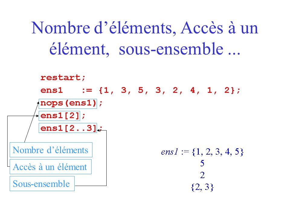 Nombre d'éléments, Accès à un élément, sous-ensemble ...
