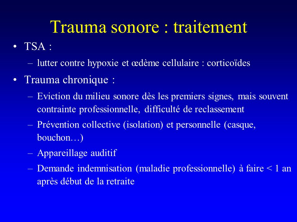 Trauma sonore : traitement