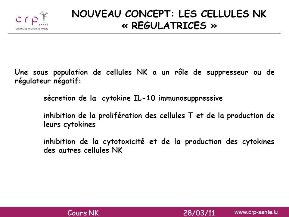 NOUVEAU CONCEPT: LES CELLULES NK « REGULATRICES »