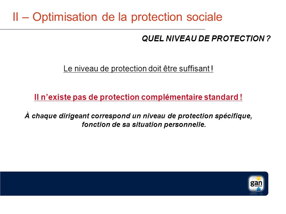 II – Optimisation de la protection sociale