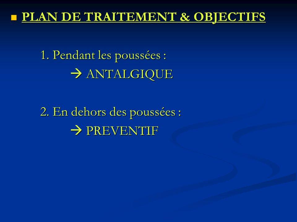 PLAN DE TRAITEMENT & OBJECTIFS